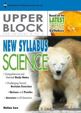 New Syllabus Science - Upper Block Pri 5/6