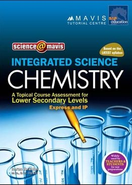 Integrated Science Chemistry A Topical Course Assessment for Lower Secondary Levels