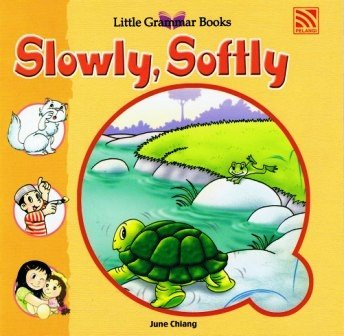 Little Grammar Books - Slowly, Softly