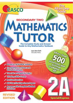 Sec Mathematics Tutor 2A (Special/Express) Revised Edition