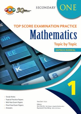 Maths Top Score Examination Practice Topic by Topic S1 - Old Edition