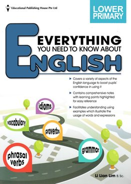 Everything You Need To Know About English - Lower Primary