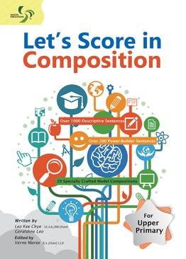 Let's Score in Compositions ( Primary 3-6 )