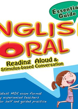 Primary 3 English Oral: Reading Aloud and Stimulus-based Conversation Essential Guide
