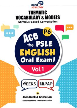 Ace the PSLE English Oral Exam (Vol 1)